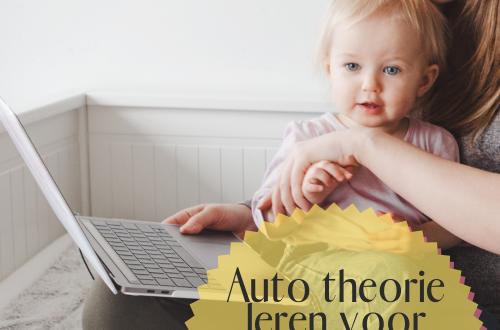 Auto theorie leren als moeder zijnde